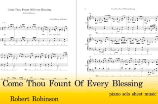 Come Thou Fount Of Every Blessing Piano Sheet Music Pdf